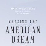 Book Review: Chasing the American Dream – Understanding What Shapes Our Fortunes by Mark Robert Rank, et al
