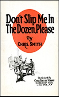 Author Elijah Wald explains that this 1921 recording by Black Vaudeville comedian Chris Smith is the first known recording about the dozens.