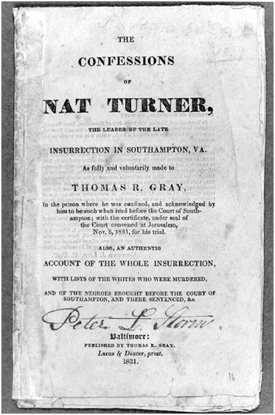 A tradition of Nat Turner narratives: The 1831 account by Turner's lawyer, (left); Kyle Baker's 2008 biographical graphic novel, Nat Turner (right).