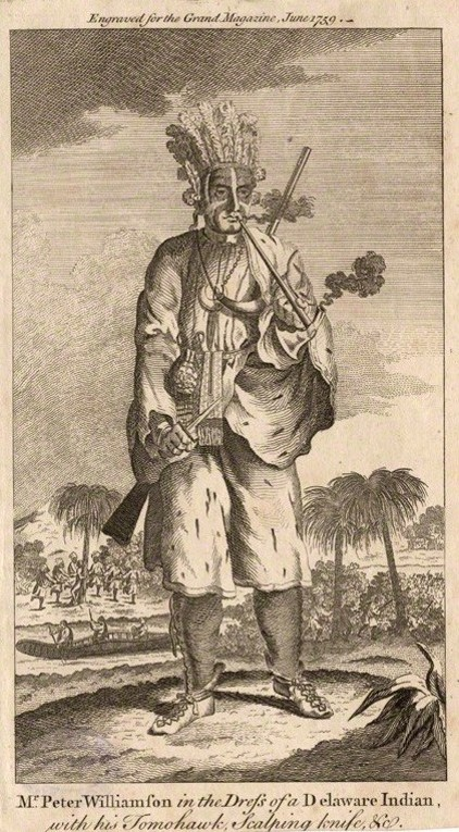 """Mr. Peter Williamson in the Dress of a Delaware Indian"" (1759). Source: https://en.wikipedia.org/wiki/Peter_Williamson"