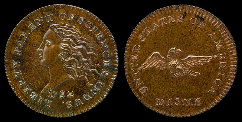 A 1792 Pattern Disme in Copper (an early prototype American coin produced under David Rittenhouse)  Image Credit: National Numismatic Collection, National Museum of American History