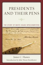 Book Review: Presidents and Their Pens: The Story of White House Speechwriters by James C. Humes