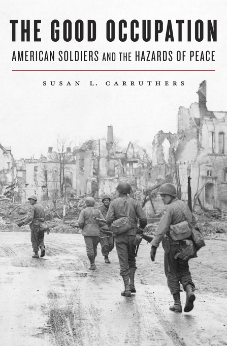 Book Review: The Good Occupation by Susan L. Carruthers
