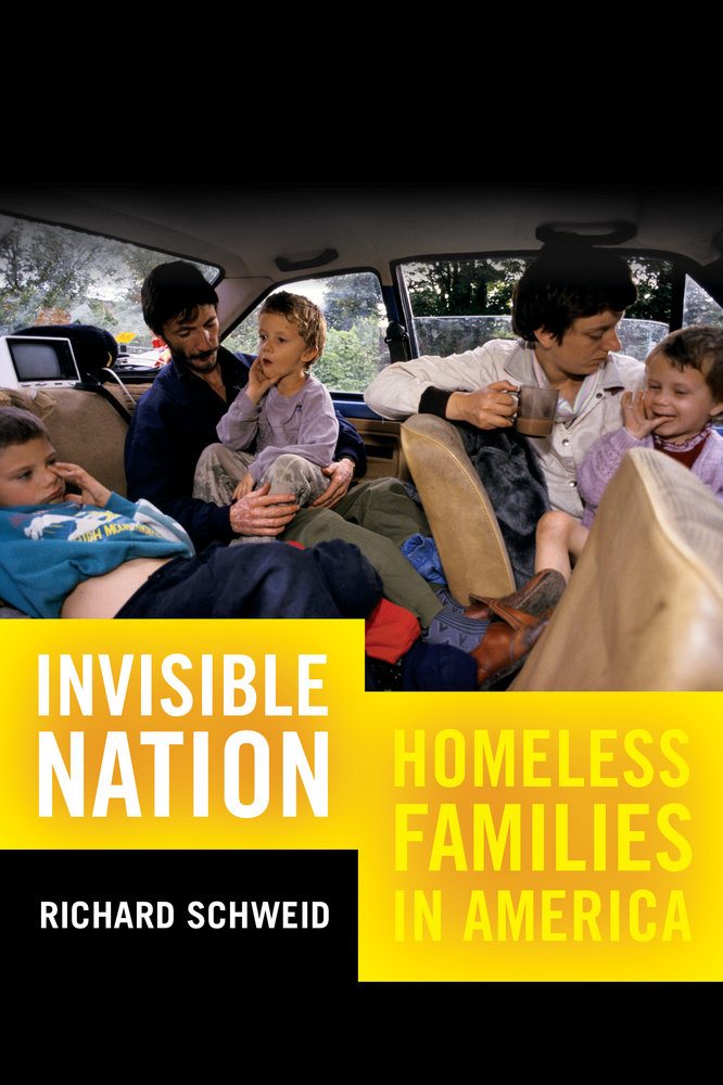 Book Review: Invisible Nation: Homeless Families in America by Richard Schweid