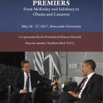 Review: Presidents and Premiers Workshop, Newcastle University, 26-27 May 2017by Dr Martin Farr, Prof. Michael Cullinane and Todd Carter